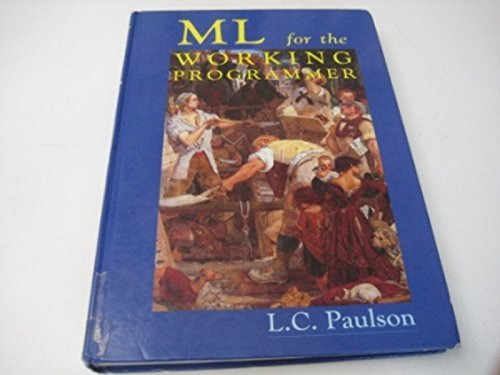 9780521390224: ML for the Working Programmer