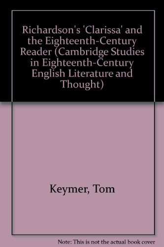 9780521390231: Richardson's 'Clarissa' and the Eighteenth-Century Reader (Cambridge Studies in Eighteenth-Century English Literature and Thought)