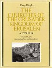 9780521390361: 001: The Churches of the Crusader Kingdom of Jerusalem: A Corpus: Volume 1, A-K (excluding Acre and Jerusalem)