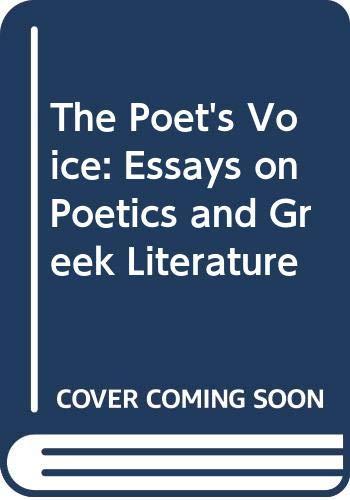 9780521390620: The Poet's Voice: Essays on Poetics and Greek Literature