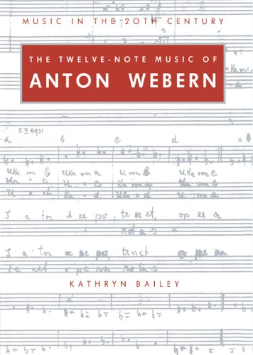 9780521390880: The Twelve-Note Music of Anton Webern: Old Forms in a New Language