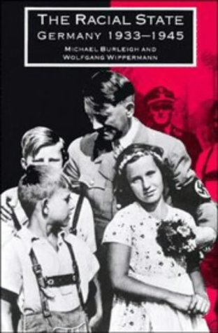 9780521391146: The Racial State: Germany 1933-1945
