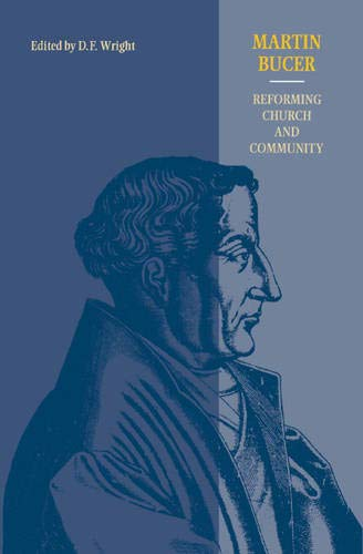 9780521391443: Martin Bucer: Reforming Church and Community