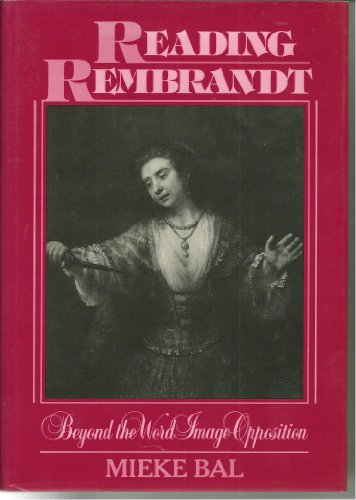 9780521391542: Reading Rembrandt: Beyond the Word-Image Opposition
