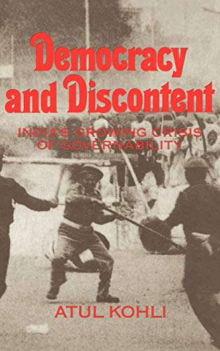 9780521391610: Democracy and Discontent: India's Growing Crisis of Governability