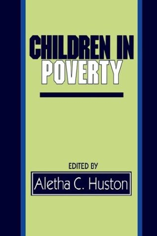 9780521391627: Children in Poverty: Child Development and Public Policy