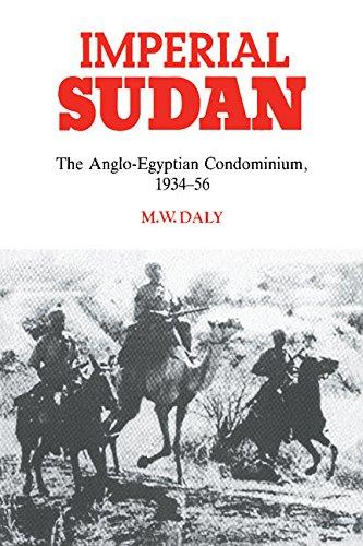 9780521391634: Imperial Sudan: The Anglo-Egyptian Condominium 1934-1956