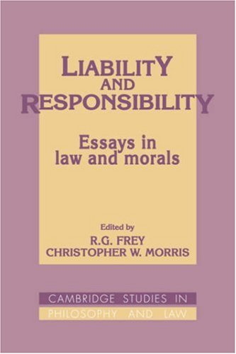 9780521392167: Liability and Responsibility Hardback: Essays in Law and Morals (Cambridge Studies in Philosophy and Law)