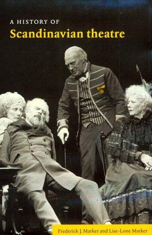 9780521392372: A History of Scandinavian Theatre
