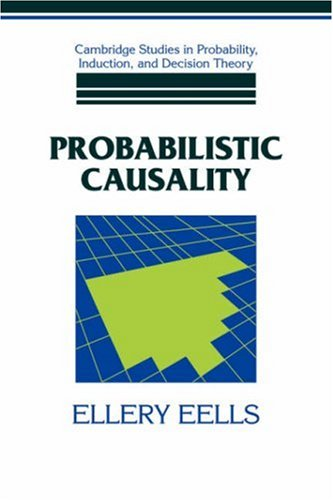 9780521392440: Probabilistic Causality Hardback (Cambridge Studies in Probability, Induction and Decision Theory)