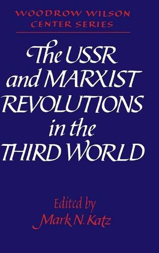 9780521392655: The USSR and Marxist Revolutions in the Third World (Woodrow Wilson Center Press)