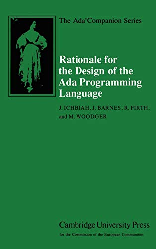 9780521392679: Rationale for the Design of the Ada Programming Language (The Ada Companion Series)