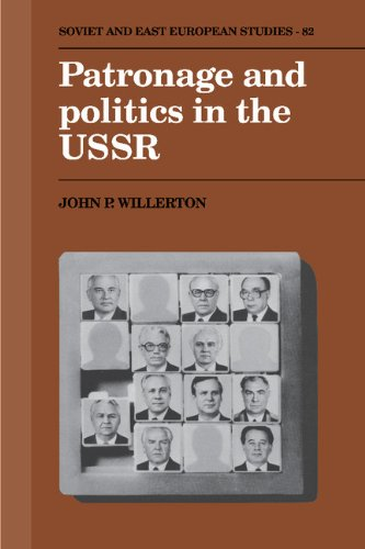 9780521392884: Patronage and Politics in the USSR (Cambridge Russian, Soviet and Post-Soviet Studies)