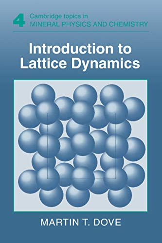 9780521392938: Introduction to Lattice Dynamics (Cambridge Topics in Mineral Physics and Chemistry)