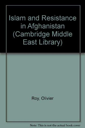 9780521393089: Islam and Resistance in Afghanistan (Cambridge Middle East Library)