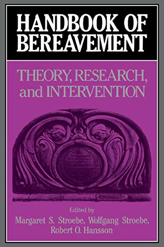 9780521393157: Handbook of Bereavement: Theory, Research, and Intervention