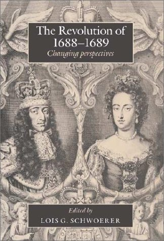 9780521393218: The Revolution of 1688–89: Changing Perspectives