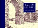 9780521393263: Roman Bridges