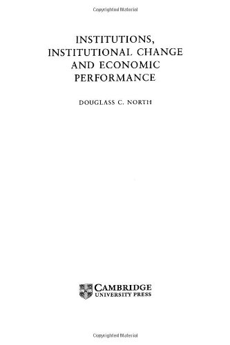 9780521394161: Institutions, Institutional Change and Economic Performance Hardback (Political Economy of Institutions and Decisions)