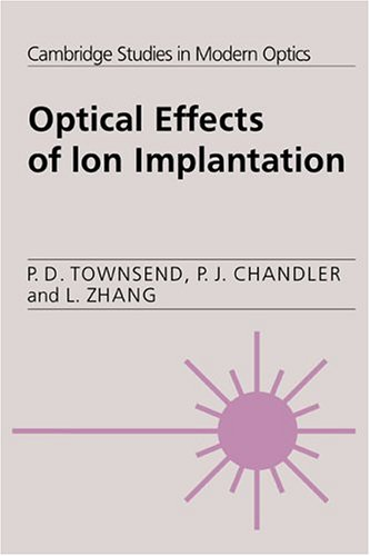 9780521394307: Optical Effects of Ion Implantation (Cambridge Studies in Modern Optics)