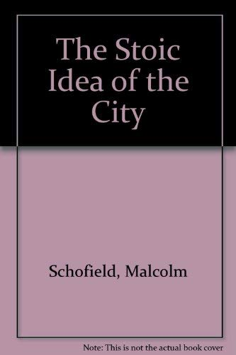 9780521394703: The Stoic Idea of the City