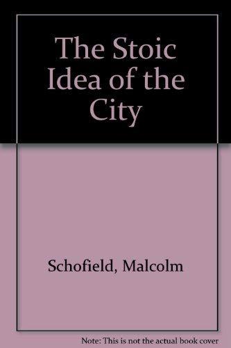 9780521394703: The Stoic Idea of the City