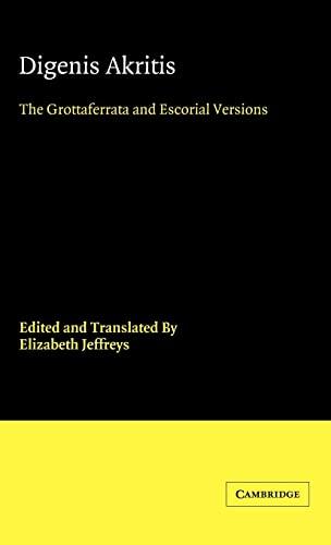 Digenis Akritis: The Grottaferrata and Escorial Versions