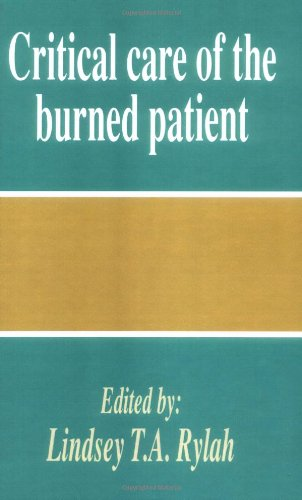 9780521394956: Critical Care of the Burned Patient