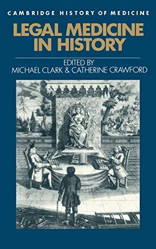 9780521395144: Legal Medicine in History (Cambridge Studies in the History of Medicine)