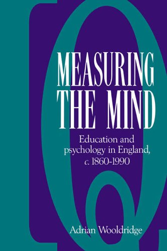 9780521395151: Measuring the Mind: Education and Psychology in England c.1860–c.1990