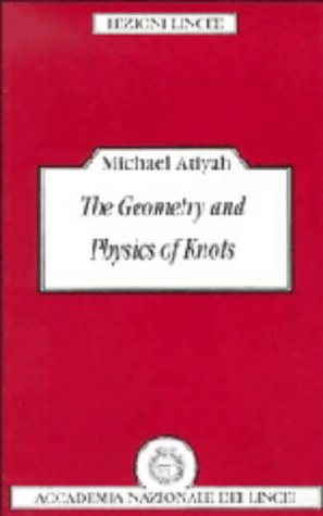 9780521395212: The Geometry and Physics of Knots (Lezioni Lincee)