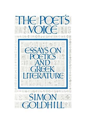 9780521395700: The Poet's Voice: Essays on Poetics and Greek Literature