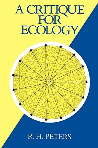 9780521395885: A Critique for Ecology