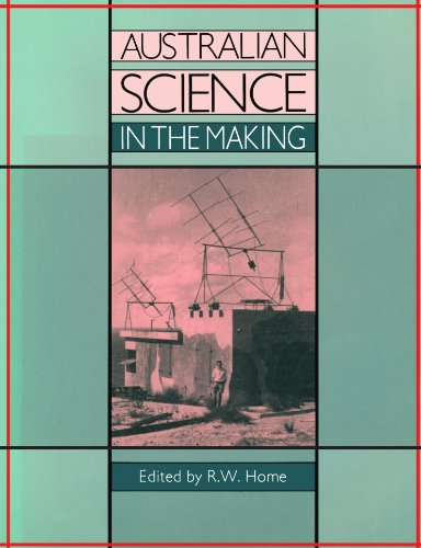 Australian Science in the Making.: Home, Rod [Ed]