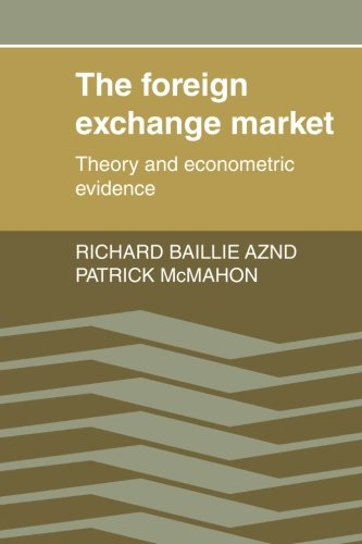 9780521396905: The Foreign Exchange Market: Theory and Econometric Evidence