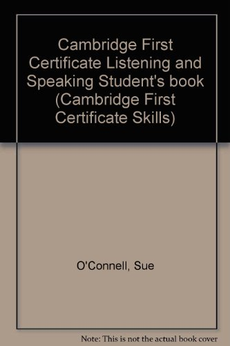 9780521396974: Cambridge First Certificate Listening and Speaking Student's book