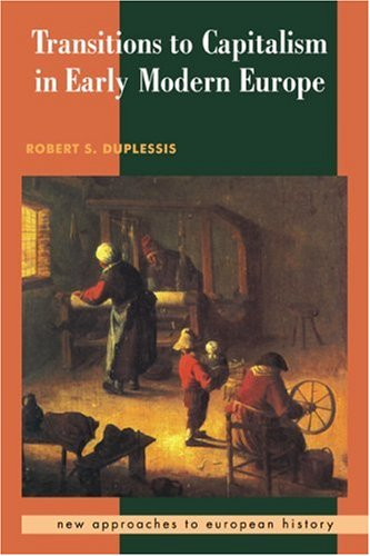 9780521397735: Transitions to Capitalism in Early Modern Europe (New Approaches to European History)