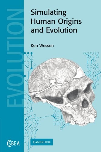 9780521397995: Simulating Human Origins and Evolution (Cambridge Studies in Biological and Evolutionary Anthropology)