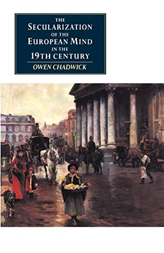 9780521398299: The Secularization of the European Mind in the Nineteenth Century (Canto original series)