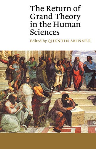 9780521398336: The Return of Grand Theory in the Human Sciences (Canto)