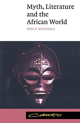9780521398343: Myth, Literature and the African World (Canto)