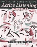 Active Listening: Building Skills for Understanding Teacher's: Marc Helgesen, Steven