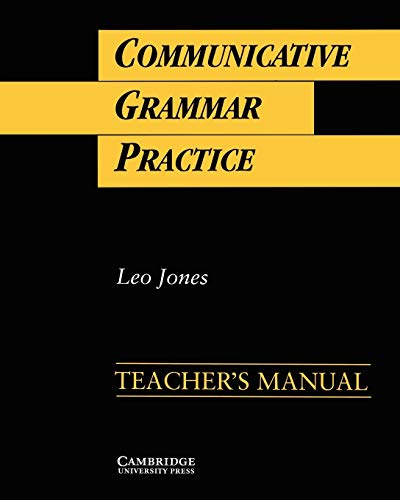 9780521398909: Communicative Grammar Practice Teacher's manual: Activities for Intermediate Students of English