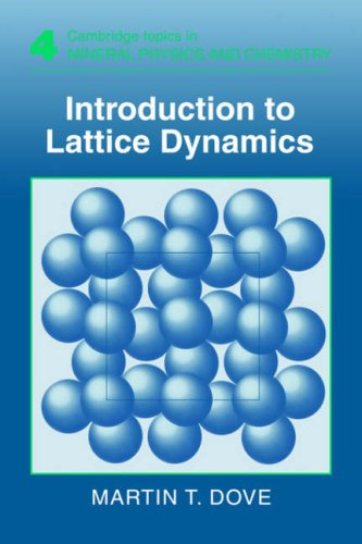 9780521398947: Introduction to Lattice Dynamics (Cambridge Topics in Mineral Physics and Chemistry)
