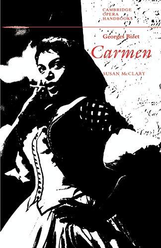 9780521398978: Georges Bizet: Carmen (Cambridge Opera Handbooks)