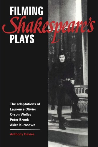 9780521399135: Filming Shakespeare's Plays Paperback: The Adaptations of Laurence Olivier, Orson Welles, Peter Brook and Akira Kurosawa