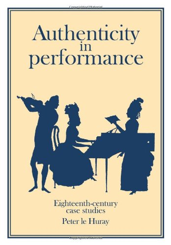 9780521399265: Authenticity in Performance: Eighteenth-Century Case Studies