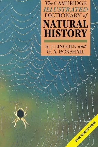 The Cambridge Illustrated Dictionary of Natural History: R. J. Lincoln;