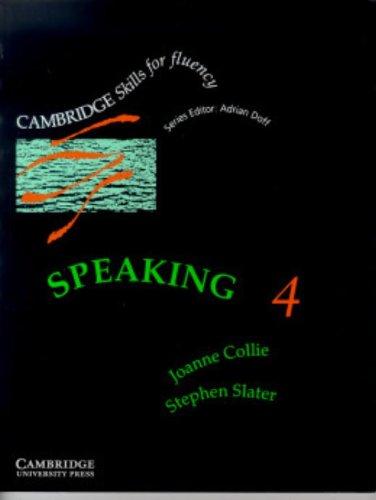 Speaking 4 Student's book: Advanced (Cambridge Skills: Collie, Joanne; Slater,