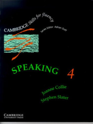9780521399722: Speaking 4 Student's book: Advanced (Cambridge Skills for Fluency)